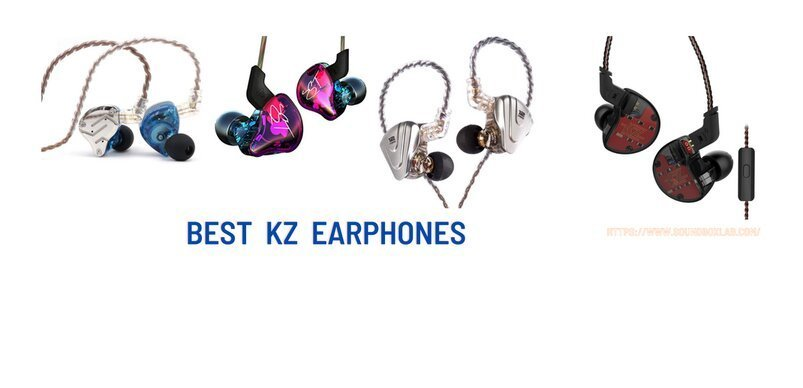 Best KZ Earphones_soundboxlab.com