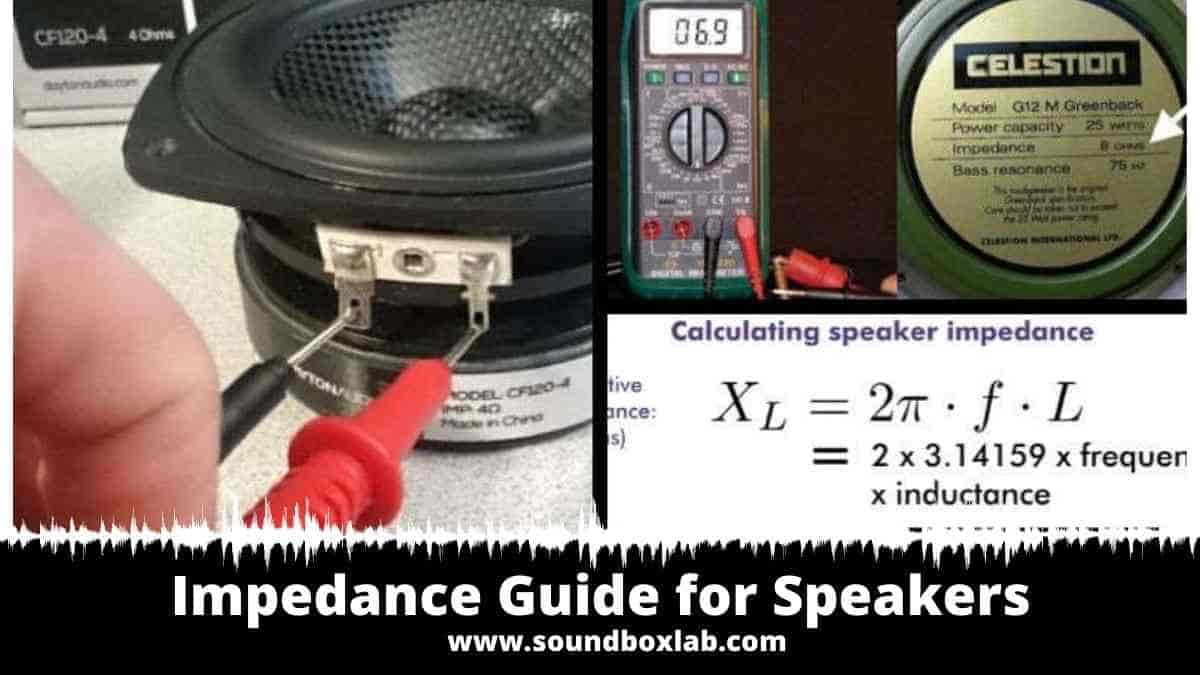 Impedance Guide for Speakers and How to Determine_soundboxlab.com