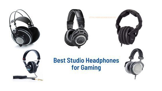 Best Studio Headphones for Gaming_soundboxlab.com