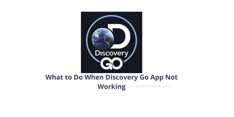 What to Do When Discovery Go App Not Working_soundboxlab.com