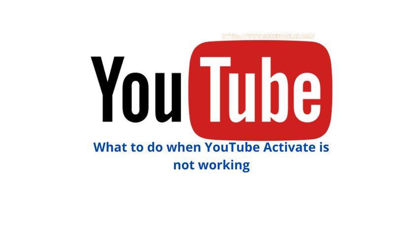 What to do when YouTube Activate is not working_soundboxlab.com