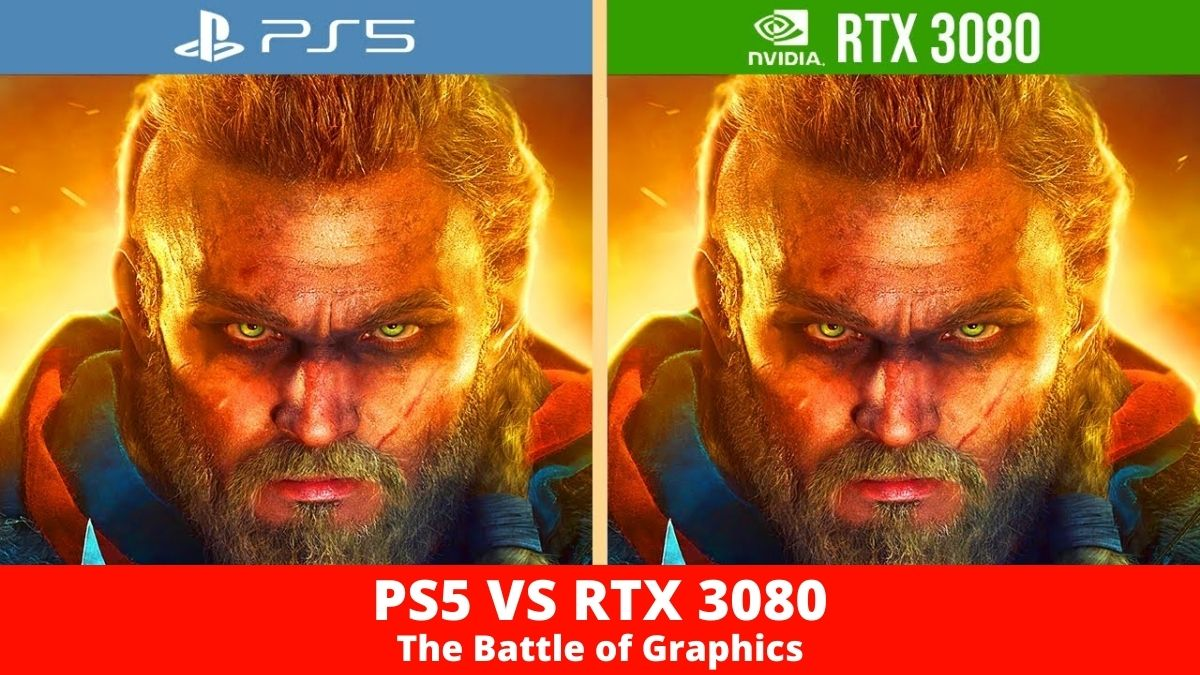 PS5 VS RTX 3080 The Battle of Graphics