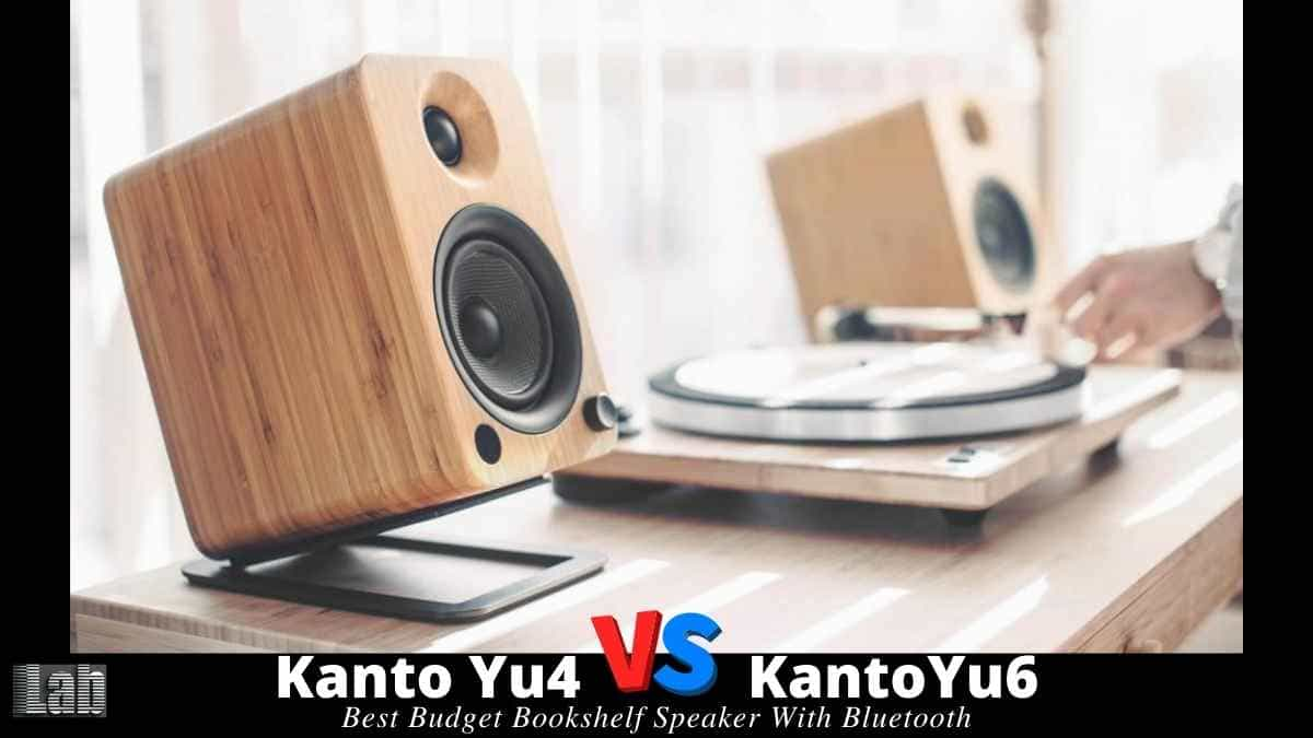Kanto Yu4 vs Yu6 _ Best Budget Bookshelf Speaker With Bluetooth