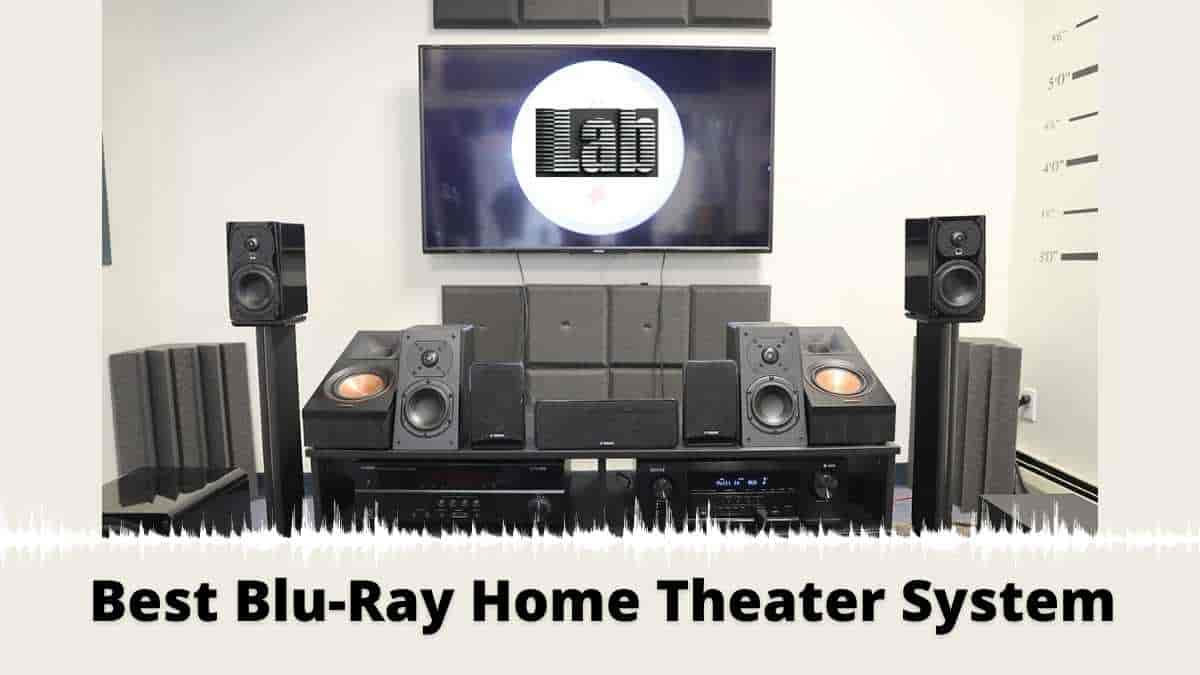 Best Blu-Ray Home Theater System