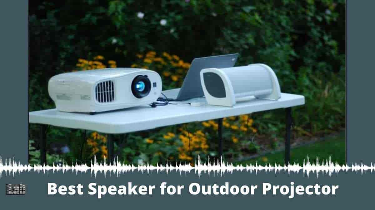 Have a Blast With The Best Speaker for Outdoor Projector