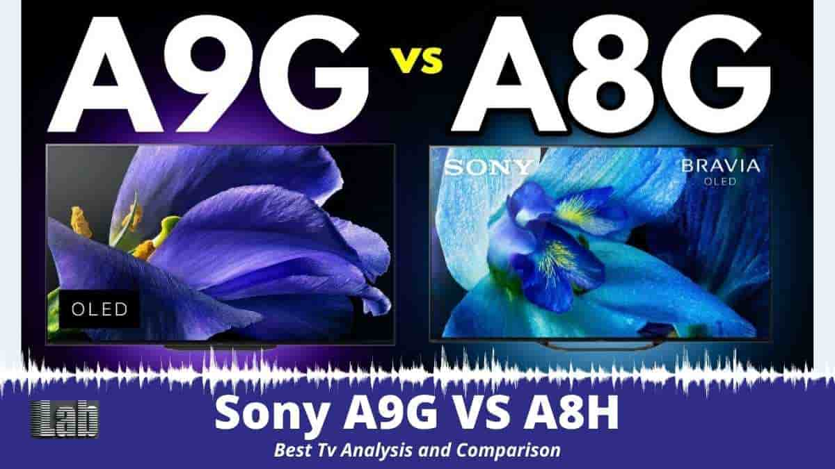 Sony A9G VS A8H Best Tv Analysis and Comparison