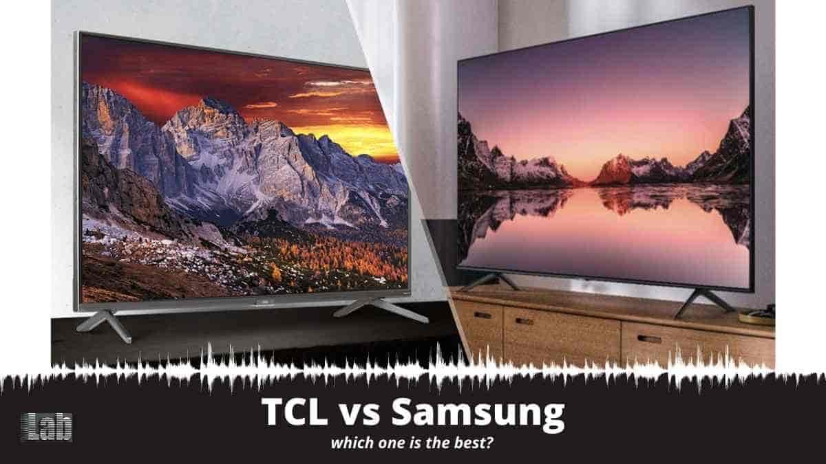 TCL vs Samsung which one is the best
