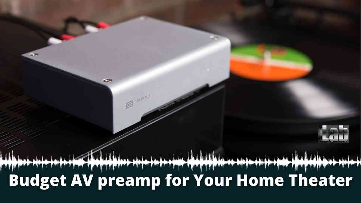 Budget AV preamp for Your Home Theater