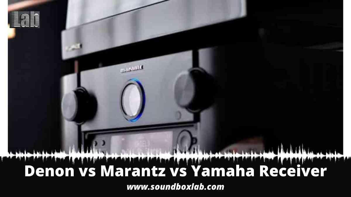 Denon vs Marantz vs Yamaha Receiver