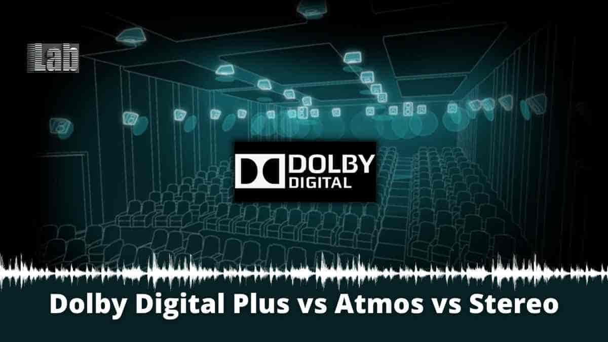 Dolby Digital Plus vs Atmos vs Stereo Which Sound System Is Better