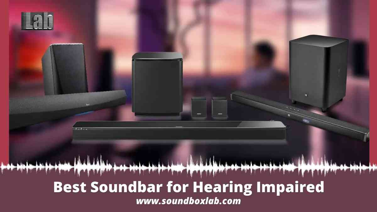 Best Soundbar for hearing impaired Differentiator and Placement Guide