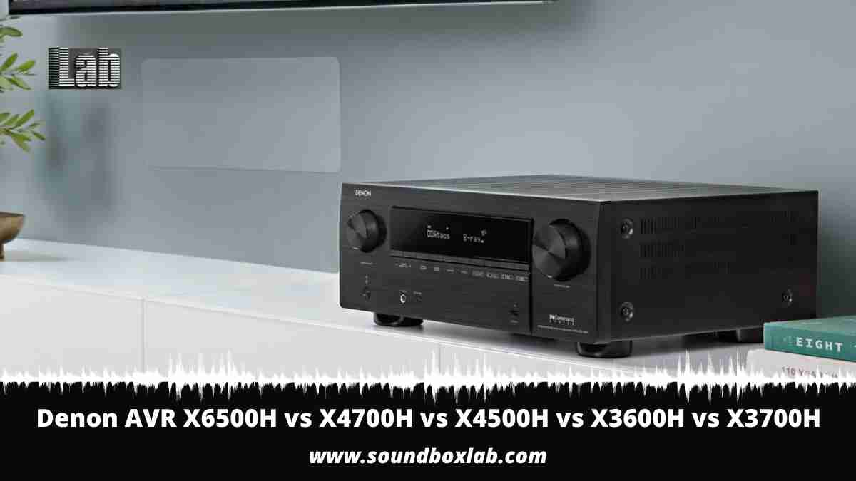 Denon AVR X6500H vs X4700H vs X4500H vs X3600H vs X3700H Comparative Review