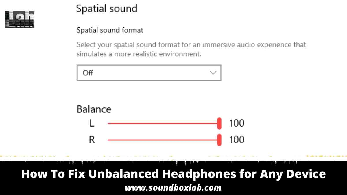 How To Fix Unbalanced Headphones for Any Device