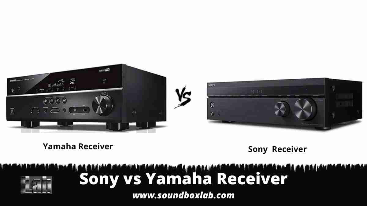 Sony vs Yamaha Receiver Comparative Review for Different Home Theater Setup