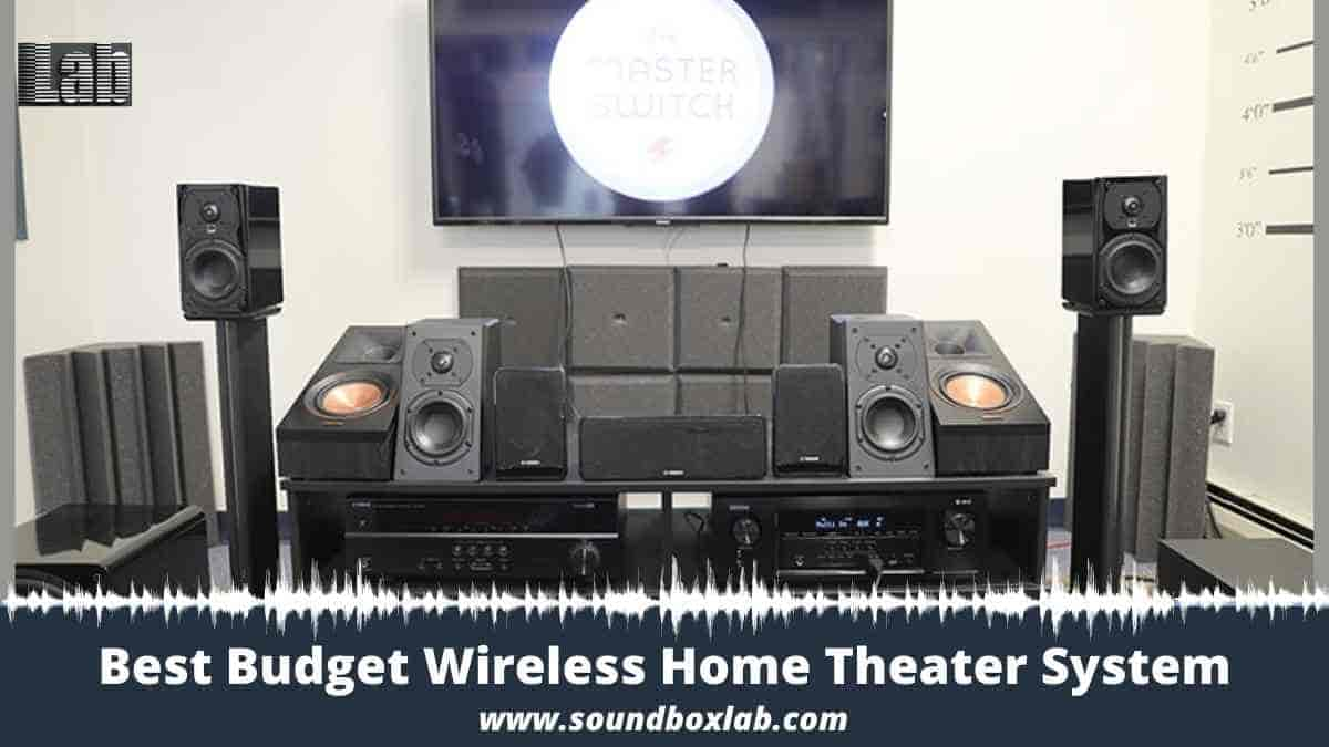 Best Budget Wireless Home Theater System