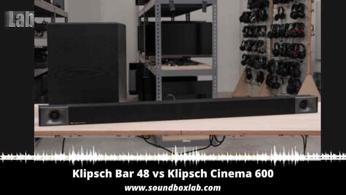 Klipsch Bar 48 vs Klipsch Cinema 600