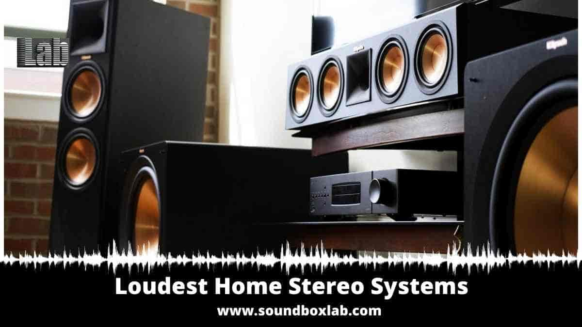 Loudest Home Stereo Systems Review and Buying Guide