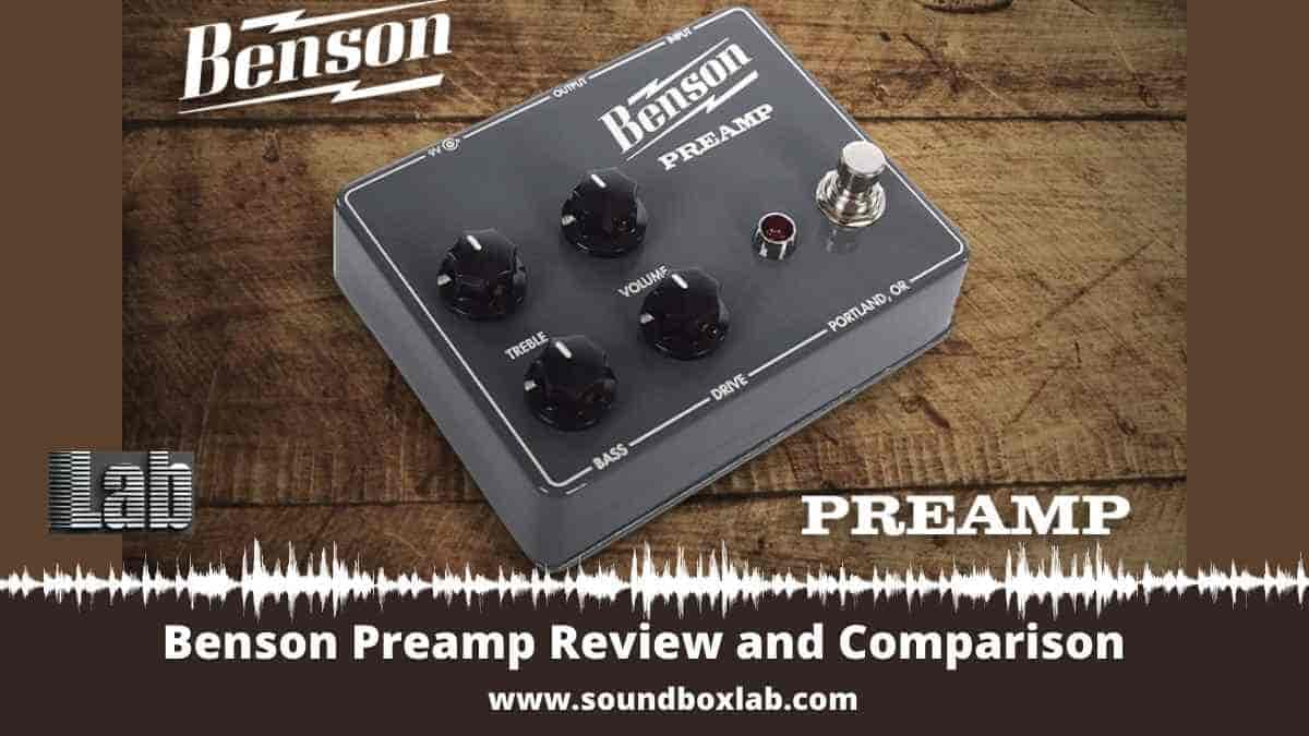 Benson Preamp Review and Comparison with Timmy, JHS Clover, Hudson Broadcast