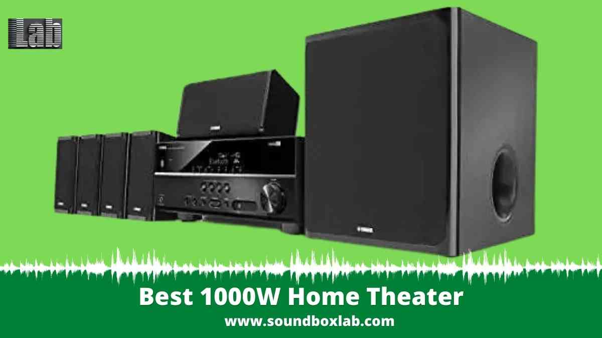 Best 1000W Home Theater