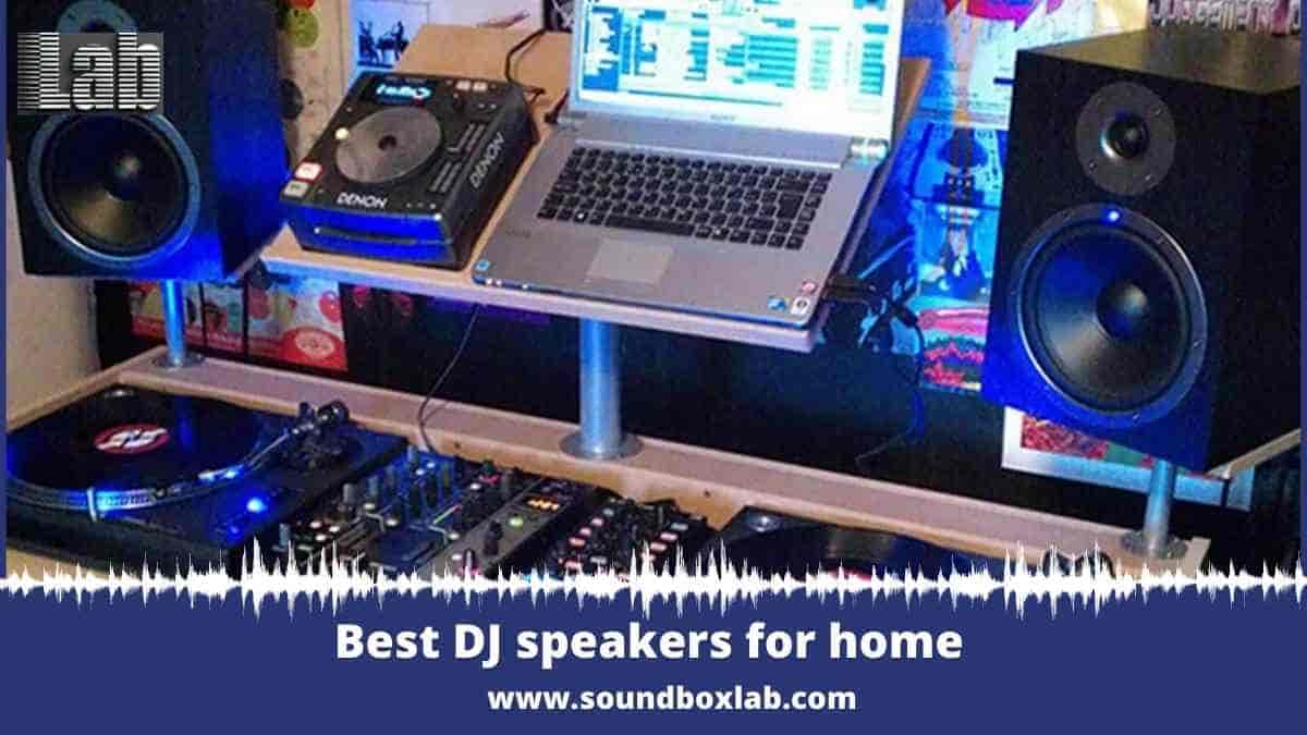 Best DJ speakers for home Best Party Depends on Best Speakers